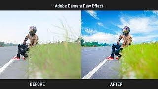 Photoshop Tutorial - Adobe Camera Raw Effect Full Tutorial 2018