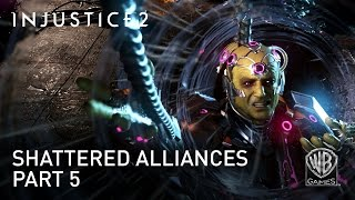 Injustice 2 - Shattered Alliances, Part 5