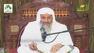 شرح صحيح البخاري (37) - للشيخ مصطفى العدوي