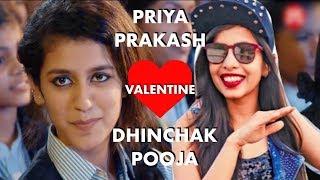 Priya Prakash Varrier or Dhinchak Pooja | Who is your Valentine?