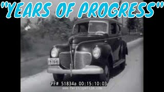 """1941 CHRYSLER PLYMOUTH AUTOMOBILE COMPANY CAR DESIGN PROMOTIONAL FILM  """"YEARS OF PROGRESS"""" 51834a"""