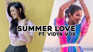 Summer Love | Eri Aali ft. Vidya Vox (Choreography by Kings United & Karmagraphy)