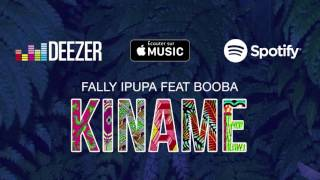 Fally Ipupa - Kiname Feat. Booba (Extrait)