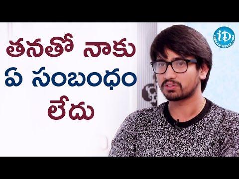 Raj Tarun About Anchor Lasya    #KittuUnnaduJagratha    Talking Movies With iDream