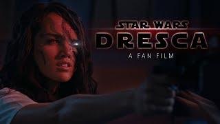 Star Wars: Dresca - Award-Winning Fan Film