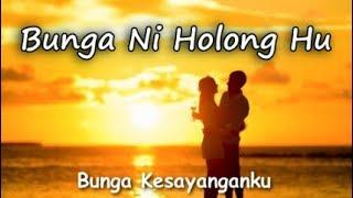 Bunga Ni Holong Hu  - Perdana Trio (Lirik + Artinya)