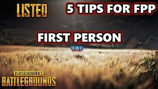 5 Tips & Tactics for First Person Perspective FPP | #PUBG | PlayerUnknown's Battlegrounds Gameplay