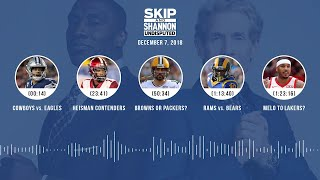 UNDISPUTED Audio Podcast (12.07.18) with Skip Bayless, Shannon Sharpe & Jenny Taft | UNDISPUTED