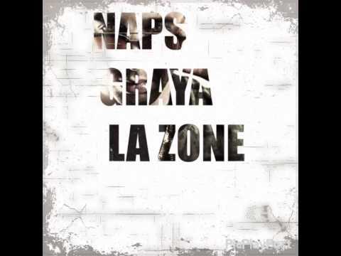 NAPS ft GRAYA - La Zone (Audio)