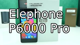 Elephone P6000 Pro Review - Upgraded Version - MTK 6753 + 3GB RAM [4K]