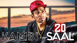 20 Saal (Full Video) | Kambi | Sukh - E (Muzical Doctorz) | Latest Punjabi Song 2018 | Speed Records