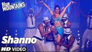 SHANNO Video Song | Blue Mountains | Sunidhi Chauhan | Ranvir Shorey, Gracy Singh, Rajpal Yadav