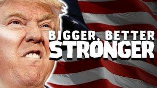 Donald Trump - Bigger Better Stronger (Remix by Party In Backyard) @realDonaldTrump