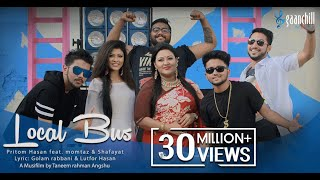 Local Bus | Official Music Video | Pritom feat. Momtaz And Shafayat | Bangla New Song | 2016
