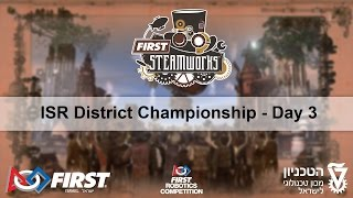 FIRST Robotics Competition - Israel District Championship - Day 3