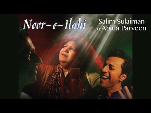 Xxx Mp4 Noor E Ilahi Official Music Video Salim Sulaiman Feat Abida Parveen Eid Special 2016 3gp Sex