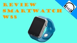 Review SmartWatch W88 - Android - iOS