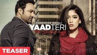 Yaad Teri Lakhwinder Wadali (Song Teaser) |  Full Song Releasing on 23 January