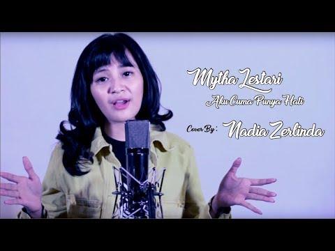 Xxx Mp4 Mytha Lestari Aku Cuma Punya Hati Cover By Nadia Zerlinda 3gp Sex