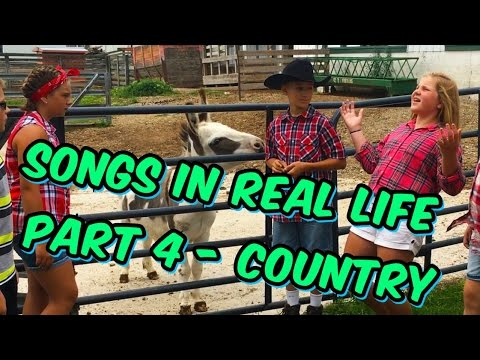 Songs in Real Life - Part 4 - Country🌽🐄