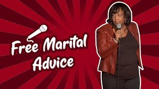 Free Marital Advice (Stand Up Comedy)