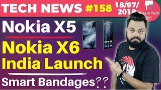 Nokia X5, Nokia X6, Huami India Launch, Smart Bandages, Honor Note 10, Google $5 Bln Fine-TTN#158