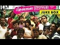 Chennai-600028 Tamil Movie Audio Jukebox (Full Songs)