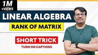 Rank of Matrix Using Transformation   Normal Form   in Hindi by GP Sir