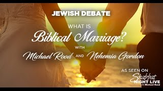 What is Marriage? (with Michael Rood and Nehemia Gordon) - Shabbat Night Live - July 29, 2016