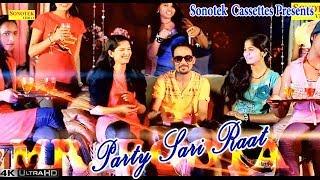 Party Sari Raat Hai || Boota Singh || Haryanvi Song || Party Song || DJ Remix