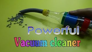 How to Make a Powerful Vacuum Cleaner