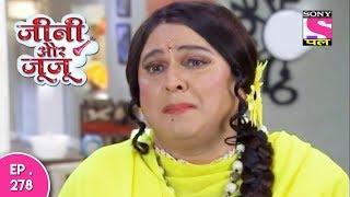 Jeannie Aur Juju - जैनी और जुजु - Episode 278 - 16th August, 2017