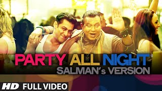 Exclusive: Party All Night Salman's Version from Kick | Salman Khan, Mithoon Chakraborty
