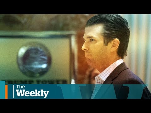 Could Trump Jr. bring the U.S. president down The Weekly with Wendy Mesley