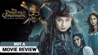 Pirates of the Caribbean: Salazar's Revenge | Not A Movie Review | Sucharita Tyagi