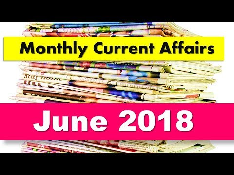 Xxx Mp4 Monthly Current Affairs June 2018 For ALL Competitive Exams 3gp Sex
