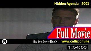 Watch: Hidden Agenda (2001) Full Movie Online