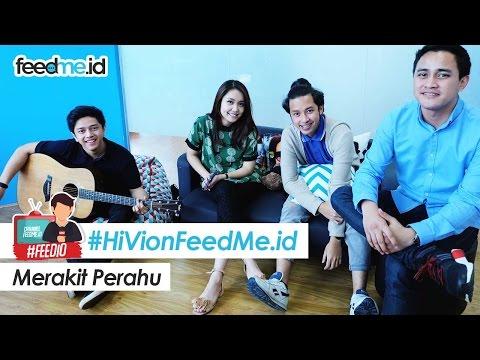 HiVi - Merakit Perahu (Live accoustic version on FeedMe.id)