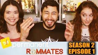Permanent Roommates S02E01 Reaction w/ Achara & Hope Jaymes!
