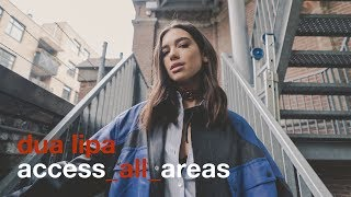 Dua Lipa - Access All Areas