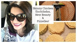 Lauren's Vlog:  Skinny Chicken Enchiladas, New Beauty & Pizzelles!