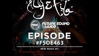 Future Sound of Egypt 463 with Aly & Fila (26.09.16) #FSOE 463