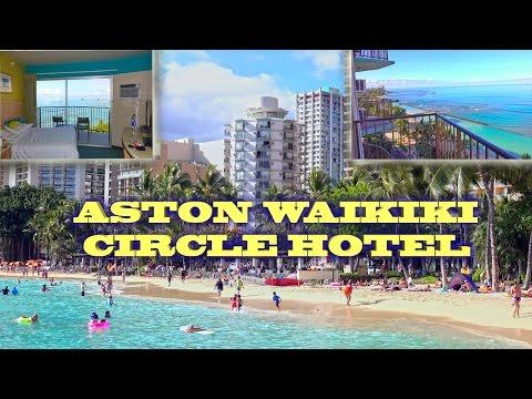 Waikiki Aston Circle Hotel - Honolulu, Hawaii 2016 4K
