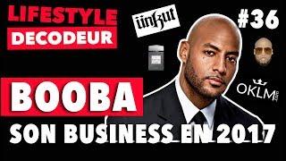 Booba & Son Business en 2017 (+mon avis sur Trône) - LSD #36