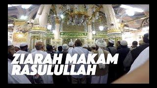 ZIARAH Makam RASULULLAH - Masuk Masjid Nabawi di Kota Madinah