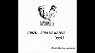 YAPAYALNIZ FM   GRİZU - BİRA VE KAHVE (1996)