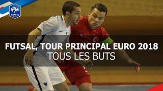 Futsal, Tour Principal Euro 2018, tous les buts
