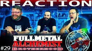 Fullmetal Alchemist: Brotherhood Episode 29 REACTION!!