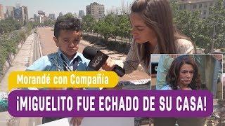 ¡Miguelito fue echado de su casa! -  Morandé con Compañía 2017