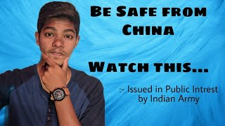 Be Safe from China - Issued in Public interest by Indian Army | Jai Hind 🇮🇳